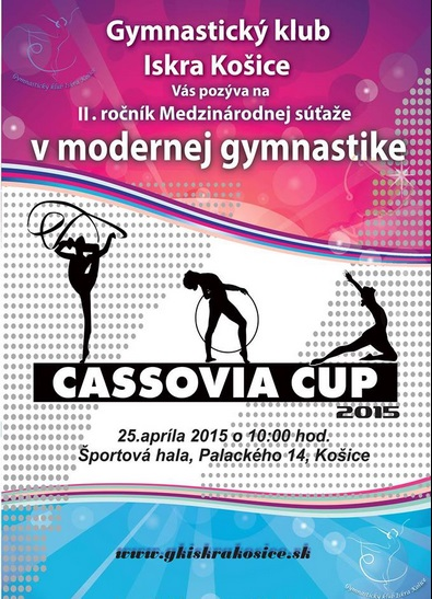 ІІ-й открытый турнир по художественной гимнастике CASSOVIA CUP 2015, GK Iskra Košice (Košice, Словакия) 25-26.04.2015